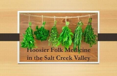 Facebook LIVE Lunch and Learn: Hoosier Folk Medicine in the Salt Creek Valley, Monroe Lake