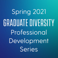 Professional Development Series for Diverse Graduate Students: Building a Powerful and Professional Network
