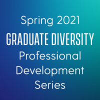 Professional Development Series for Diverse Graduate Students: Learning to Interview Successfully