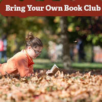"Image of a young girl reading outside on fall leaves with the title reading, ""Bring Your Own Book Club"""
