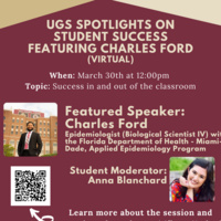 UGS Spotlights on Student Success Series feat. Charles Ford