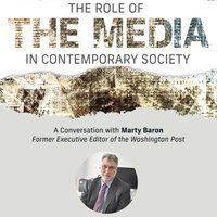 The Role of the Media in Contemporary Society: A Conversation with Marty Baron