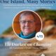 One Island, Many Stories Speaker Series: Changing