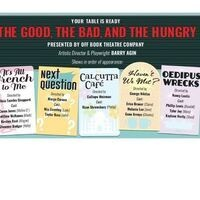 """The MAIN Presents """"The Good, The Bad and The Hungry"""" By Barry Agin"""