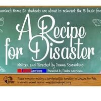 """The MAIN Presents """"A Recipe For Disaster"""" by Donna Scarantino"""