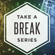Take A Break Finals: Mindful Music Moments