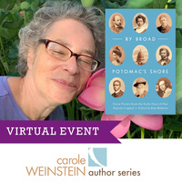 WEINSTEIN AUTHOR SERIES VIRTUAL EVENT: KIM ROBERTS  By Broad Potomac's Shore: Great Poems from the Early Days of Our Nation's Capital