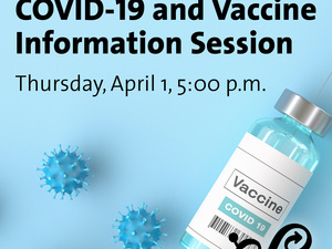 COVID-19 and Vaccine Information Session