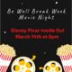 Be Well Break Week- Virtual Movie Night