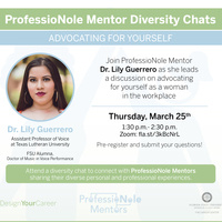 ProfessioNole Mentors Diversity Chat - Advocating for Yourself
