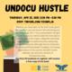 Undocu Hustle