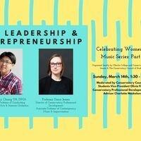 Celebrating Women in Music Series: On Leadership & Entrepreneurship