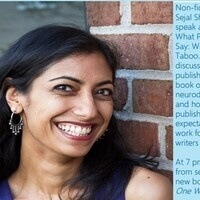 Sejal Shah: What People Don't Say: Writing What Is Taboo