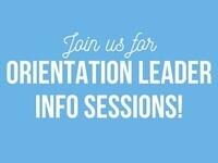 Orientation Leader Interest Session