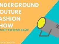 Underground Couture Fashion Show