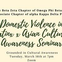 Domestic Violence in Latinx and Asian Cultures Awareness Seminar