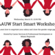Wednesday, March 31 12 pm AAUW Start Smart Workshop Learn how to negotiate salary and close the gender wage gap Career Services & Professional Development