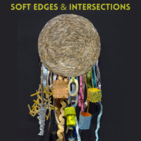 """Gallery Exhibition: """"Soft Edges & Intersections"""""""