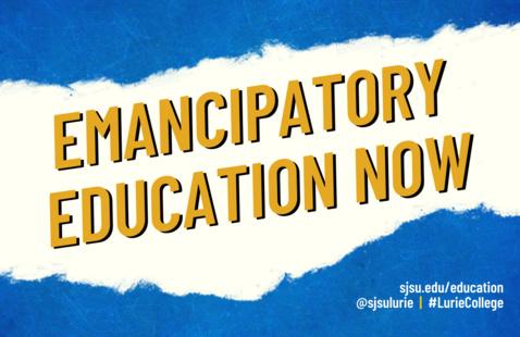 Emancipatory Education Now