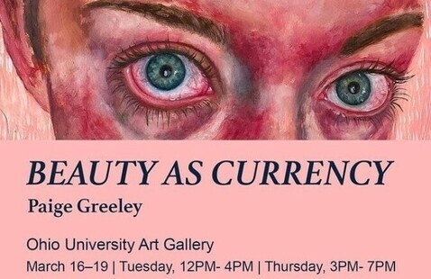 Paige Greeley MFA Thesis Show: BEAUTY AS CURRENCY