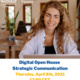 Digital Open House – Strategic Communication