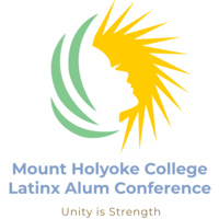Mount Holyoke Latinx Alum Conference