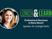 Speaker Dr. Carleigh Davis: Professional Resumes to Rave About
