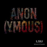Anon(ymous) by Naomi Iizuka