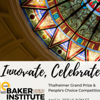 Innovate: Thalheimer Grand Prize and People's Choice Competitions | Baker Institute