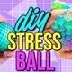 DIY Stress Balls Event
