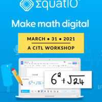 EquatIO: Make Math Digital CITL Workshop