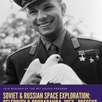 Soviet and Russian Space Exploration: Celebrity and Propaganda, 1957 - Present