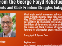 Learning from the George Floyd Rebellion: Social Movements and Black Freedom Struggles Today