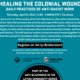 Healing the Colonial Wound: Daily Practices of Anti-Racist Work