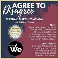 Power of WE Agree to Disagree Graphic for March 23, 2021, 6:00 p.m. Virtual Event