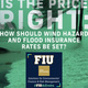 FIU in DC: Is the Price Right?: How should wind hazard and flood insurance rates be set?
