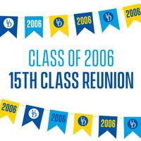Class of 2006 Class Reunion