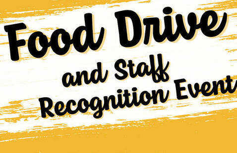 Food Drive and Staff Recogniion Event