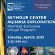 Seymour Center Aquaria Exploration