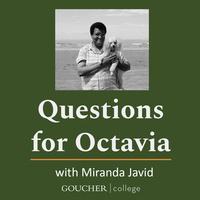 Miranda Javid - Artist Talk: Questions for Octavia