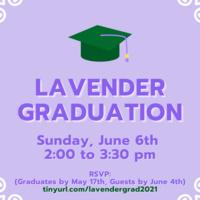 Lavender Graduation 2021