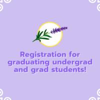 Lavender Graduate Registration Deadline