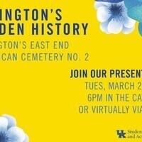 Lexington's Hidden History: Lexington's East End & African Cemetery No. 2