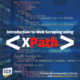 Introduction to Web Scraping using XPath