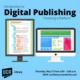 Introduction to Digital Publishing: Choosing a Platform