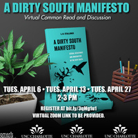 A Dirty South Manifesto - Common Read &Discussion