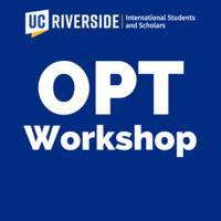 OPT Workshop for UCR International Students