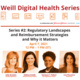 Weill Digital Health Series #2: Regulatory Landscapes and Reimbursement Strategies and Why it Matters