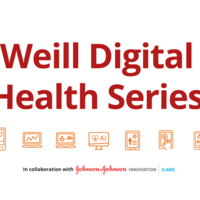Weill Digital Health Series #3: Securing Financing and the Founders Experience
