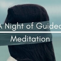 A Night of Guided Meditation